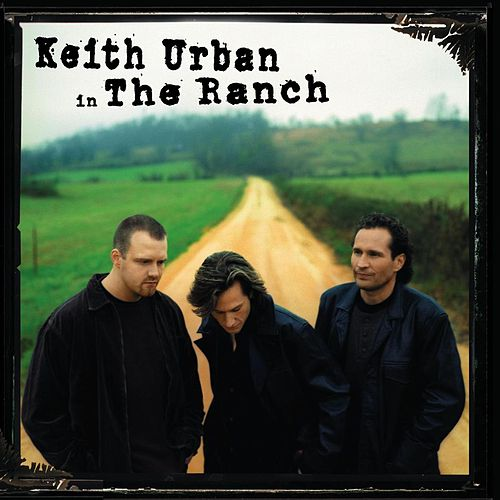 Keith Urban In The Ranch by Keith Urban
