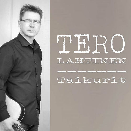 Taikurit by Tero Lahtinen