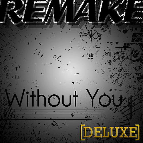 Without You (David Guetta feat. Usher Remake) - Deluxe Single de The Cover Kid