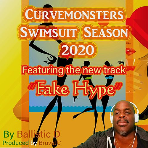Fake Hype by Ballistic D