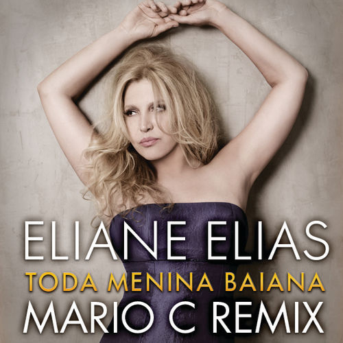 Toda Menina Baiana by Eliane Elias