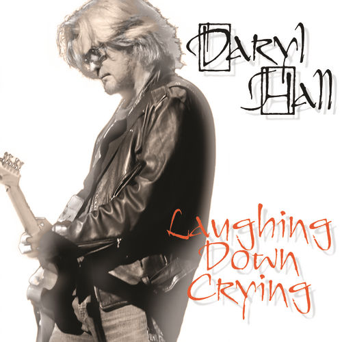 Laughing Down Crying von Daryl Hall