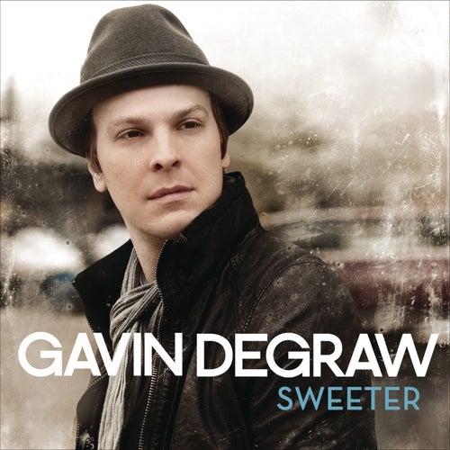 Sweeter by Gavin DeGraw