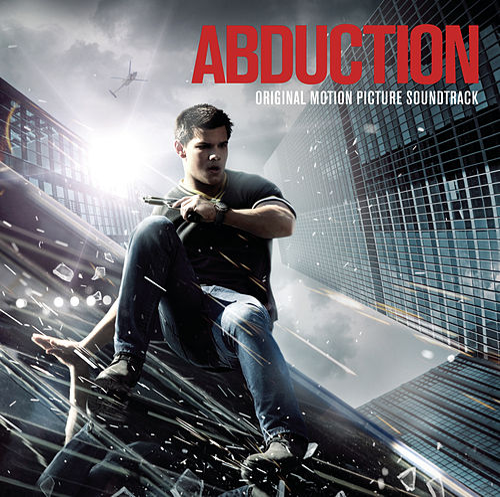 Abduction - Original Motion Picture Soundtrack by Abduction