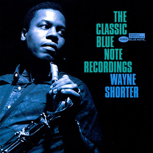 The Classic Blue Note Recordings by Wayne Shorter
