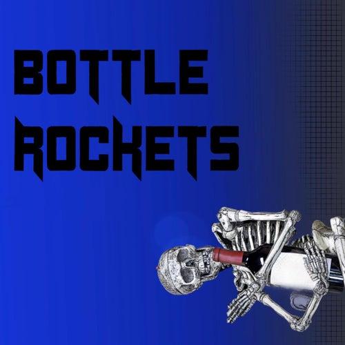 Bottle Rockets de The Rockets