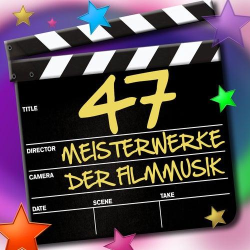 47 Meisterwerke der Filmmusik von Various Artists