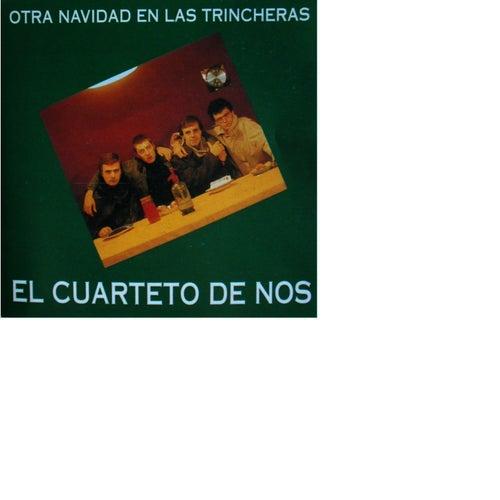 Otra navidad en las trincheras de El Cuarteto De Nos