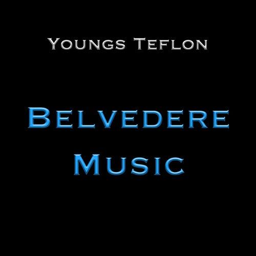 Belverdere Music von Youngs Teflon