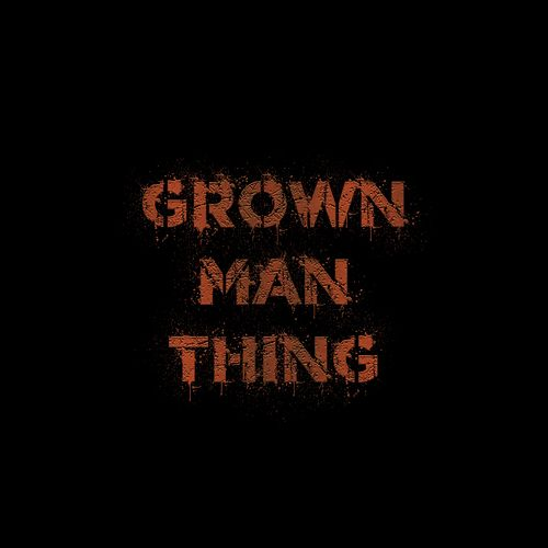 Grown Man Thing von Youngs Teflon