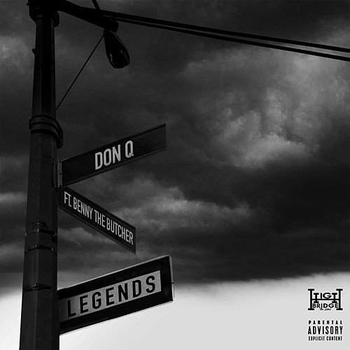 Legends (feat. Benny the Butcher) by Don Q
