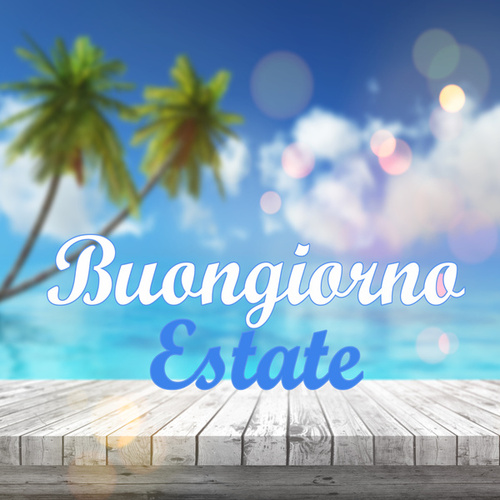 Buongiorno Estate by Various Artists