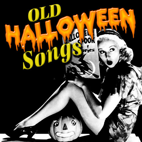 Old Halloween Songs by Various Artists