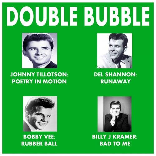 Double Bubble by Johnny Tillotson, Chiffons, Shangri-las, Crystals, Shirelles, Billy Kramer, Mark Dinning, Gary Puckett