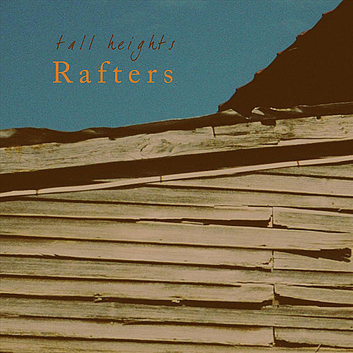 Rafters von Tall Heights