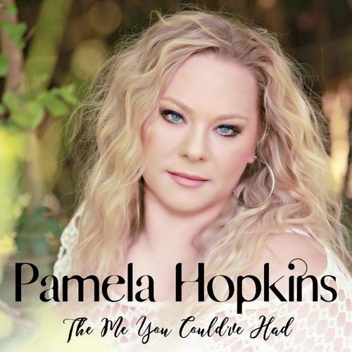 The Me You Could've Had de Pamela Hopkins