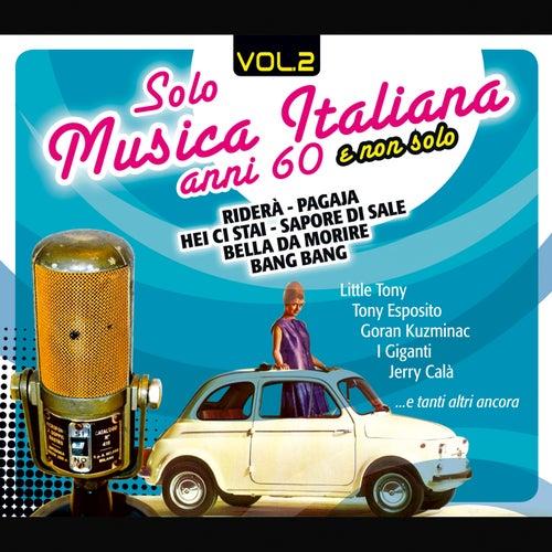 Solo Musica Italiana Anni 60, Vol. 2 von Various Artists