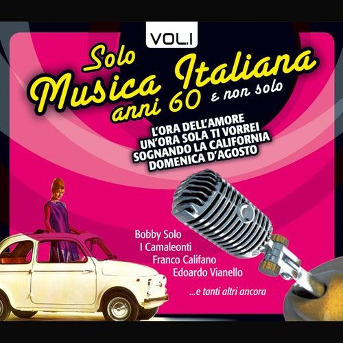 Solo Musica Italiana Anni 60, Vol.1 von Various Artists