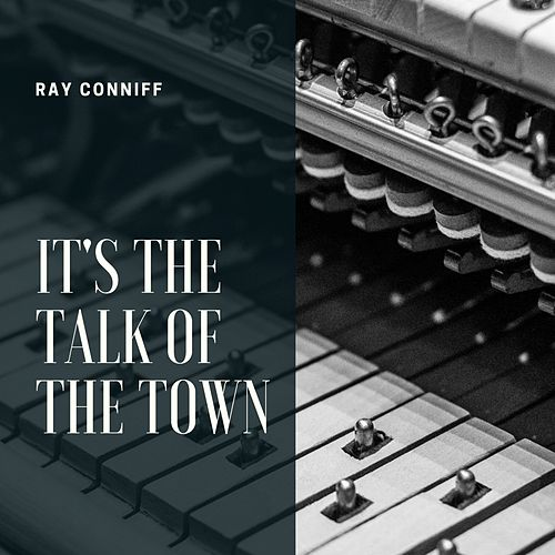 It's the Talk of the Town de Ray Conniff