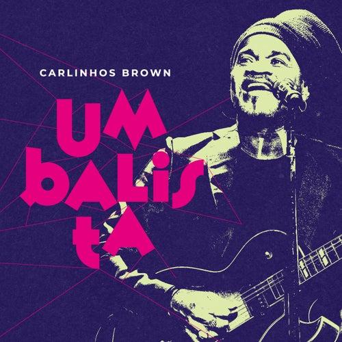 Umbalista by Carlinhos Brown