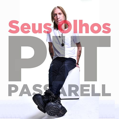 Seus Olhos by Pit Passarell