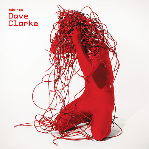 fabric 60: Dave Clarke de Various Artists