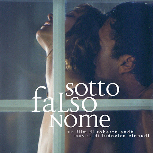 Sotto Falso Nome (Original Motion Picture Soundtrack) de Ludovico Einaudi