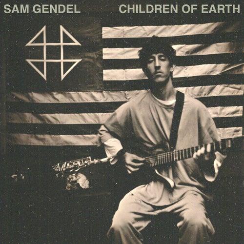 Children Of Earth by Sam Gendel
