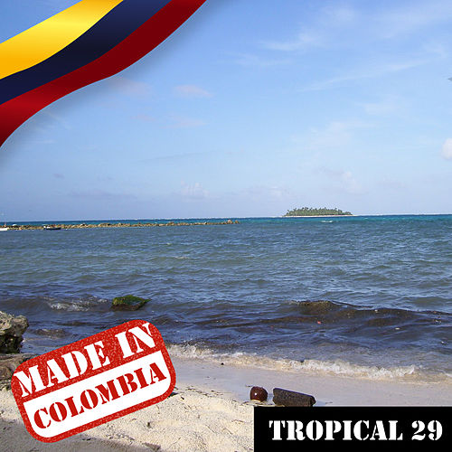 Made In Colombia: Tropical, Vol. 29 by German Garcia