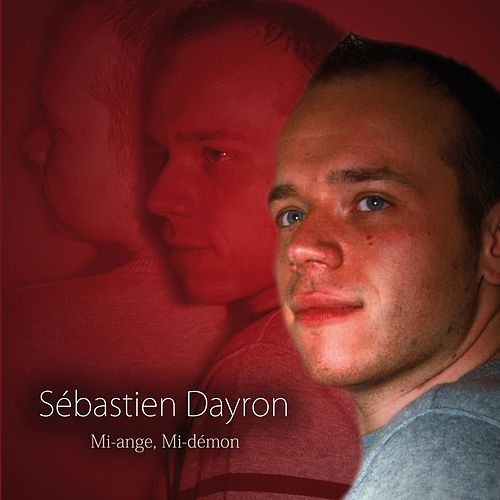 Mi-ange, mi-démon (Deluxe Version) de Sébastien Dayron