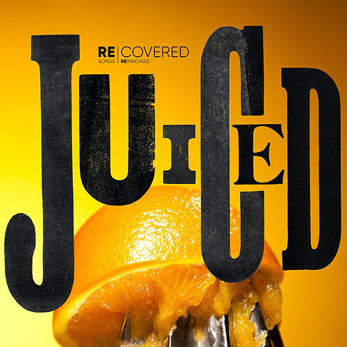 Juiced by Various Artists