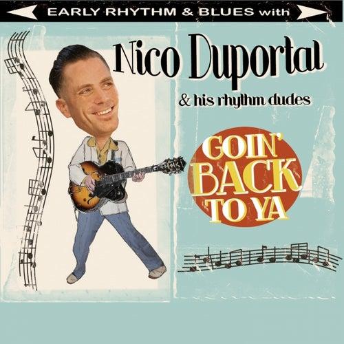 Goin' Back to Ya by Nico Duportal