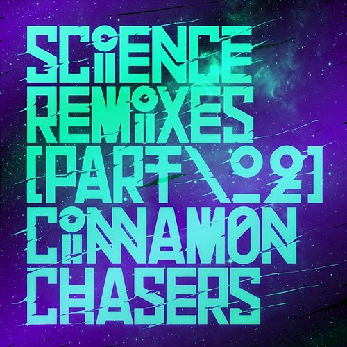 Science Remixes, Vol. 2 de Cinnamon Chasers