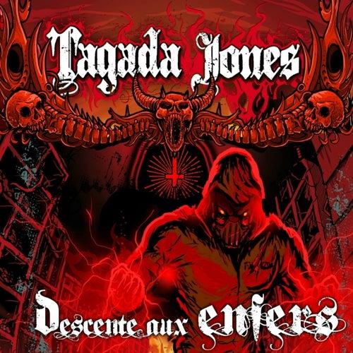 Descente aux Enfers by Tagada Jones