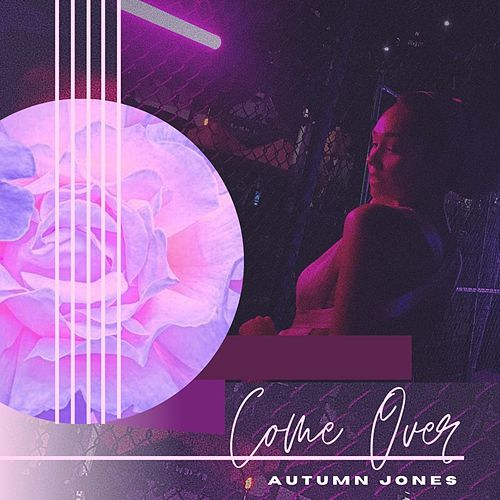 Come Over by Autumn Jones