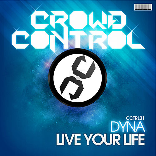 Live Your Life van Dyna