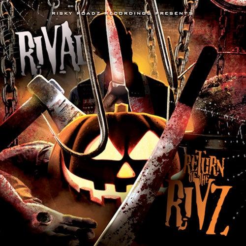 Return of the Rivz di Jus Rival