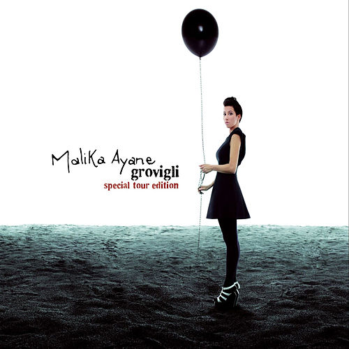 Grovigli (Special Tour Edition) de Malika Ayane