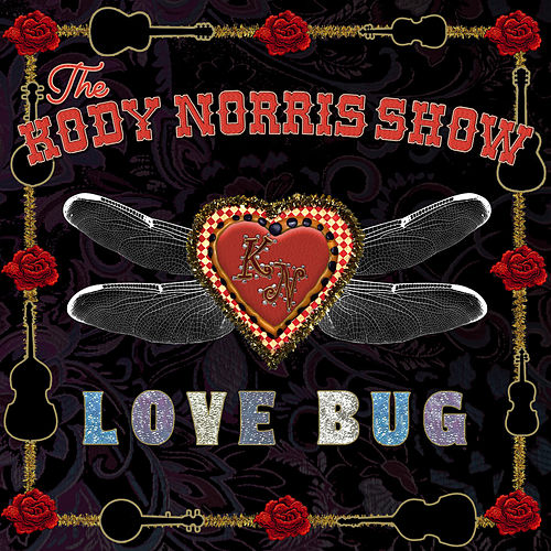 Love Bug by The Kody Norris Show
