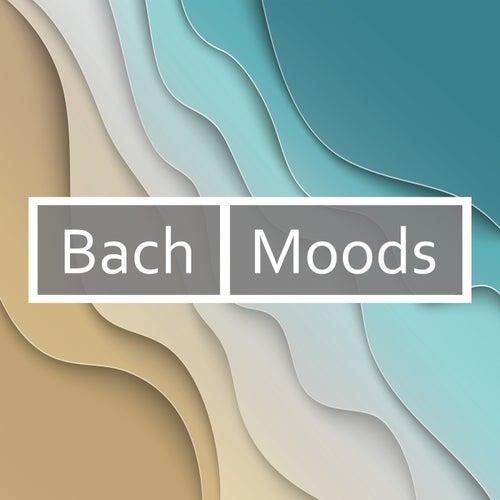 Bach - Moods von Johann Sebastian Bach