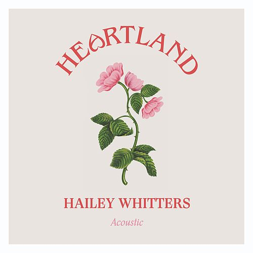 Heartland (Acoustic) by Hailey Whitters