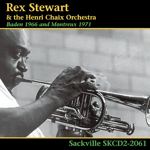 Baden 1966 and Montreux 1971 by Rex Stewart