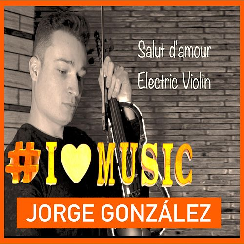 Salut d'amour de Jorge González