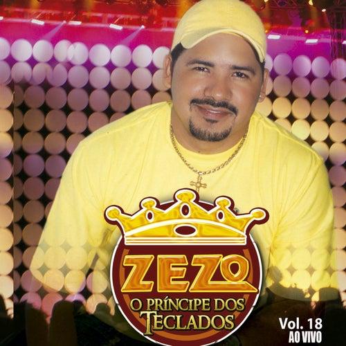O Príncipe dos Teclados, Vol. 18 (Ao Vivo) von Zezo