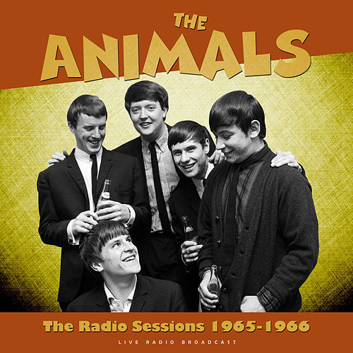 The Radio Sessions 1965 - 1966 (live) de The Animals
