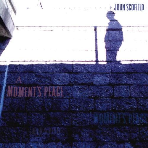 A Moment's Peace (International Version) von John Scofield