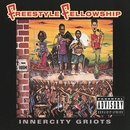 Innercity Griots de Freestyle Fellowship