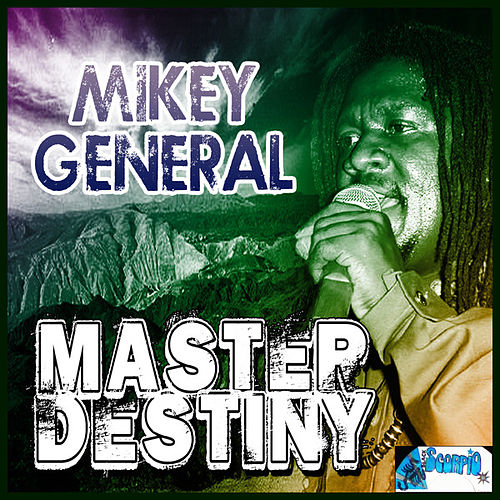 Master Destiny by Mikey General