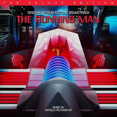 The Running Man (Original Motion Picture Soundtrack / The Deluxe Edition) von Harold Faltermeyer