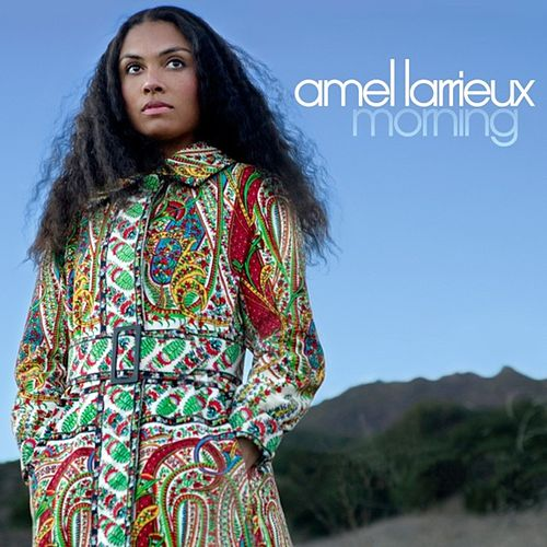 Morning by Amel Larrieux